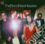 Brand New Heavies,th - Get Used To It cd musicale di BRAND NEW HEAVIES