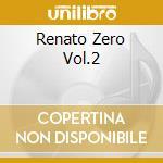 RENATO ZERO VOL.2 cd musicale di BASI MUSICALI