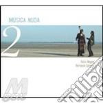 MUSICA NUDA 2 cd musicale di Petra Magoni