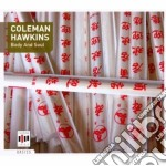 Coleman Hawkins - Body And Soul cd musicale di Coleman Hawkins