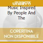 MUSIC INSPIRED BY PEOPLE AND THE cd musicale di TOUAREG