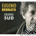 Eugenio Bennato - Grande Sud cd musicale di Eugenio Bennato