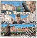 Carter Burwell - In Bruges cd musicale di ARTISTI VARI