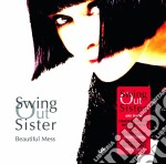 Swing Out Sister - Beautiful Mess+great cd musicale di SWING OUT SISTERS