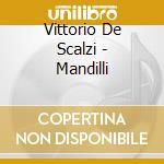 Mandilli cd musicale di DE SCALZI VITTORIO
