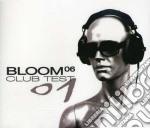 CLUB TEST 01 cd musicale di BLOOM 06