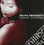 Silvia Cechetti - Tempi Diversi cd musicale di Silvia Cechetti