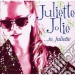Juliette Joli - Io Juliette cd musicale di Juliette Jolie