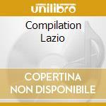 COMPILATION LAZIO                         cd musicale di Artisti Vari