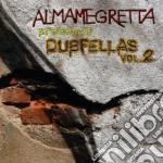 Almamegretta - Presents Dubfellas Vol.2 cd musicale di ALMAMEGRETTA