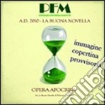 (LP VINILE) LA BUONA NOVELLA  A.D.2010                lp vinile di P.F.M.