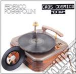 Federico Poggipollini - Caos Cosmico Extra 2 cd musicale di Federico Poggipollini