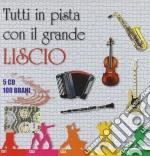Tutti In Pista Con Il Grande Liscio cd musicale di ARTISTI VARI