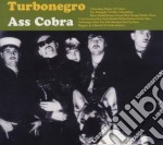 Turbonegro - Ass Cobra / Never Is Forever cd musicale di Turbonegro