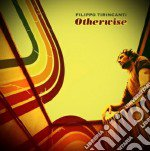 Filippo Tirincanti - Filippo Tirincanti cd musicale di Filippo Tirincanti
