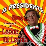 Leone Di Lernia - Il Presidente Querela Forte cd musicale di Leone Di lernia