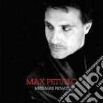 Max Petullo - Messaggi Privati cd musicale di Max Petullo