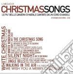 Christmas Songs - Il Meglio cd musicale di Artisti Vari