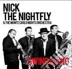 Nick The Nightfly - Swing&sing cd musicale di Nick the nightfly