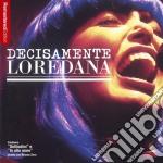 Loredana Berte' - Decisamente Loredana cd musicale di Loredana Berte