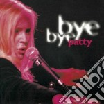 Patty Pravo - Bye Bye Patty cd musicale di Patty Pravo