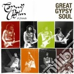 Tommy Bolin - Great Gypsy Soul cd musicale di Tommy&friends Bolin