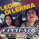 Leone Di Lernia - Eccitato cd musicale di Leone Di lernia