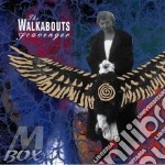 Walkabouts - Scavenger cd musicale di WALKABOUT