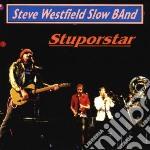 Westfield, Steve - Stuporstar cd musicale di WESTFIELD STEVE