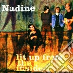 Nadine - Lit Up From The Inside cd musicale di NADINE