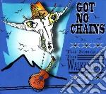 Got no chains - the songs of the walkabo cd musicale di ARTISTI VARI