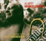 Albert Mangelsdorff - Music For Jazz Orchestra cd musicale di MANGELSDORFF ALBERT