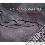 Wolfgang Haffner - Along The Way cd musicale di WOLFGANG HAFFNER
