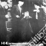I C K - Les Hemorragies Nihilistes cd musicale
