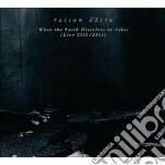 Raison D'etre - When The Earth Dissolves In Ashes cd musicale di D'etre