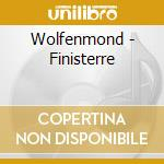 Wolfenmond - Finisterre cd musicale