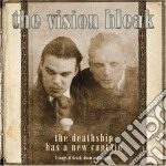 THE DEATHSHIP HAS A NEW CAPTAIN           cd musicale di The Vision bleak