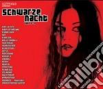 Schwarze nacht vol.2/3 cd musicale di Artisti Vari