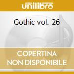 Gothic vol. 26 cd musicale