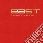 East - volume cinnamon cd musicale di Artisti Vari