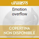 Emotion overflow cd musicale