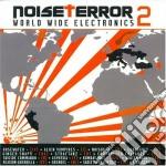 NOISE TERROR VOL.2                        cd musicale di Artisti Vari