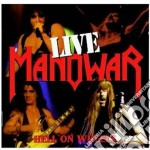 Manowar - Hell On Wheels - Live cd musicale di MANOWAR
