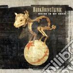 Dark Drive Clinic - Noise In My Head cd musicale di Dark drive clinic