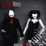 Alter Red - Dolls Town cd musicale di Red Alter