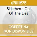 Biderben - Out Of The Lies cd musicale di BIDERBEN