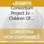 CHILDREN OF TOMORROW cd musicale di CONSORTIUM PROJECT