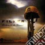 Filter - Anthems For The Damned cd musicale di FILTER