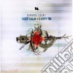 Supreme Court - Keep Calm / Carry On cd musicale di Court Supreme