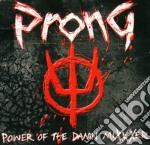 Prong - Power Of The Damn Mixxxer cd musicale di PRONG